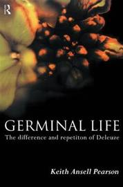 Germinal Life by Keith Ansell Pearson image