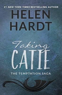 Taking Catie by Helen Hardt
