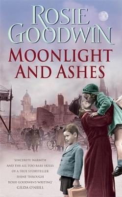 Moonlight and Ashes by Rosie Goodwin image