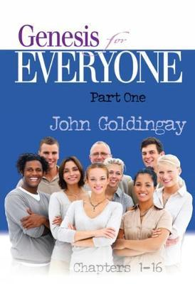 Genesis for Everyone, Part 1 by John Goldingay