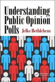 Understanding Public Opinion Polls by Jelke Bethlehem