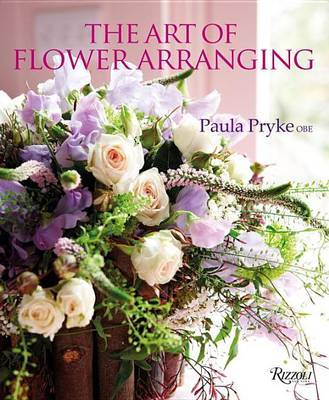 The Art of Flower Arranging by Paula Pryke image