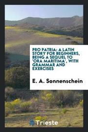 Pro Patria by E A Sonnenschein