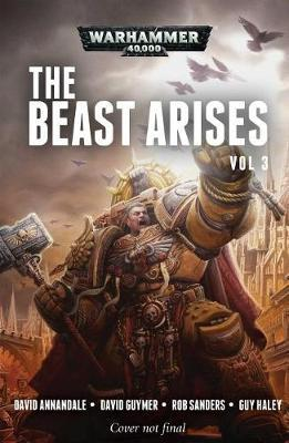 The Beast Arises: Volume 3 by David Guymer image