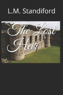 The Lost Heir by L M Standiford image