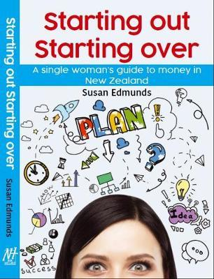 Starting Out Starting Over by Susan Edmunds