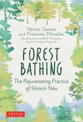 Forest Bathing by Hector Garcia