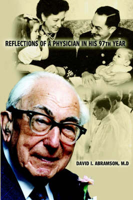 Reflections of a Physician in His Ninety-Seventh Year by David Abramson image