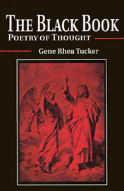 The Black Book: Poetry of Thought by Gene Rhea Tucker image