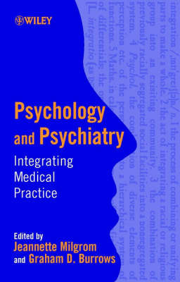 Psychology and Psychiatry: Integrating Medical Practice by Jeannette Milgrom image