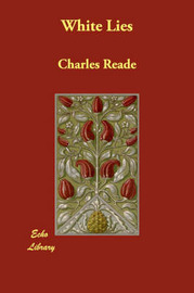 White Lies by Charles Reade image