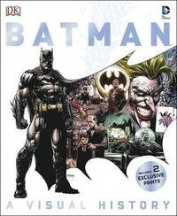 Batman: A Visual History (with exclusive prints) by Matthew K Manning