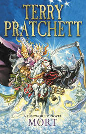 Mort (Discworld 4 - Death) (UK Ed.) by Terry Pratchett