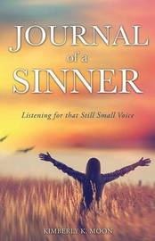 Journal of a Sinner by Kimberly K Moon
