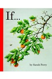 If... by Sarah Perry