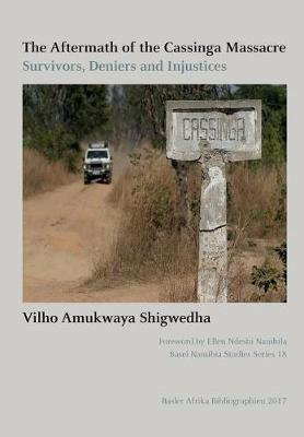 The Aftermath of the Cassinga Massacre by Vilho Amukwaya Shigwedha
