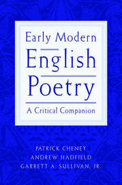 Early Modern English Poetry by Patrick Cheney