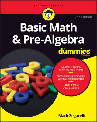 Basic Math and Pre-Algebra For Dummies by Mark Zegarelli image