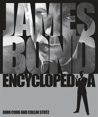 James Bond Encyclopedia by John Cork