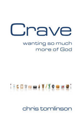 Crave by Chris Tomlinson