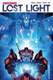 Transformers: Lost Light Volume 2 by James Roberts