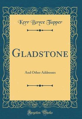 Gladstone by Kerr Boyce Tupper