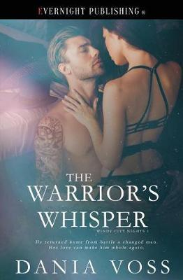 The Warrior's Whisper by Dania Voss