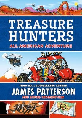 Treasure Hunters: All-American Adventure by James Patterson