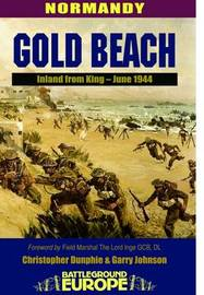 Gold Beach - D Day, 6th June 1944: Normandy by Christopher Dunphie