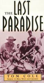 The Last Paradise by Tom Cole