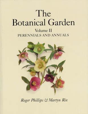 The Botanical Garden: v.2 by Roger Phillips