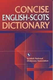 Concise English-Scots Dictionary by Scottish National Dictionary Association
