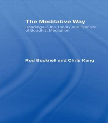 The Meditative Way by Roderick S. Bucknell