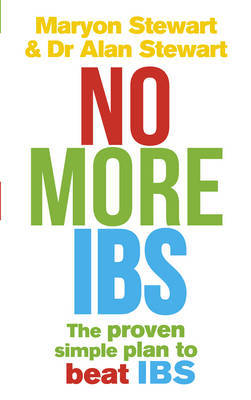 No More IBS: Beat Irritable Bowel Syndrome with the Medically Proven Women's Nutritional Advisory Service Programme by Alan Stewart image