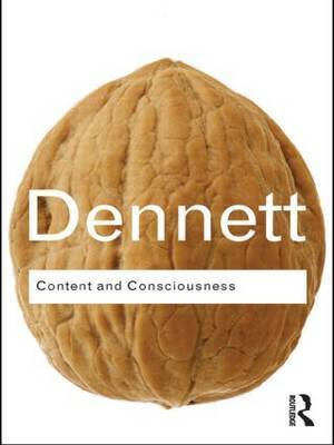 Content and Consciousness by Daniel C Dennett