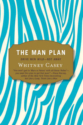The Man Plan by Whitney Casey
