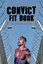 Convict Fit Book by Brandon Caine image