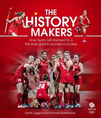 The History Makers by Sarah Juggins