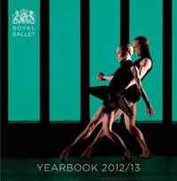 Royal Ballet Yearbook by Royal Ballet