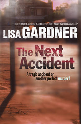 The Next Accident by Lisa Gardner image