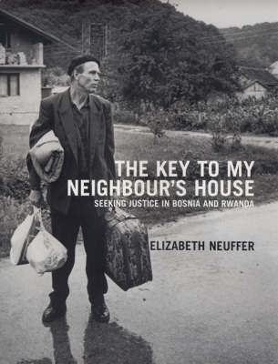 The Key to My Neighbour's House by Elizabeth Neuffer image