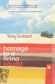 Homage to a Firing Squad by Tariq Goddard image