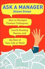 Ask a Manager by Alison Green