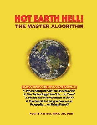 Hot Earth Hell! the Master Algorithm by Dr Paul B Farrell image