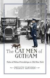 The Cat Men of Gotham by Peggy Gavan