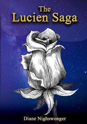 The Lucien Saga by Diane Nighswonger