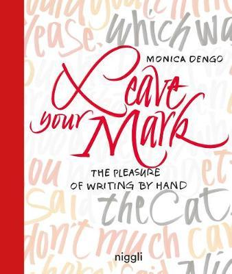Leave Your Mark by Monica Dengo