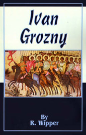 Ivan Grozny by R. Wipper