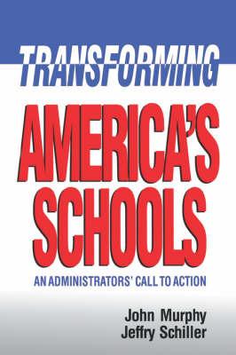 Transforming America's Schools by John Murphy image