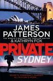Private Sydney by James Patterson and Kathryn Fox